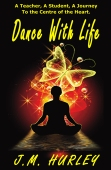 Dance with Life Kindle/Paperback